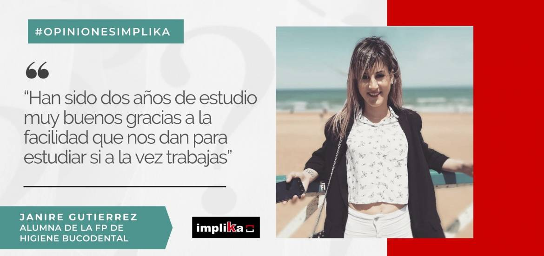 "Janire Gutiérrez: ""Gracias a Implika he podido dar un paso muy grande en mi vida profesional"""